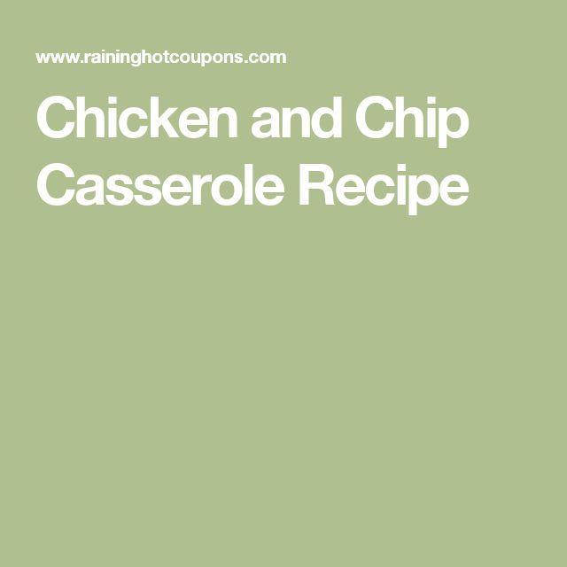 Chicken and Chip Casserole Recipe