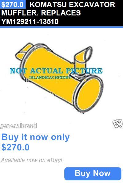heavy equipment: Komatsu Excavator Muffler. Replaces Ym129211-13510 BUY IT NOW ONLY: $270.0