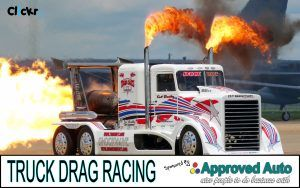 TRUCK DRAG RACING Sponsored By Approved Auto