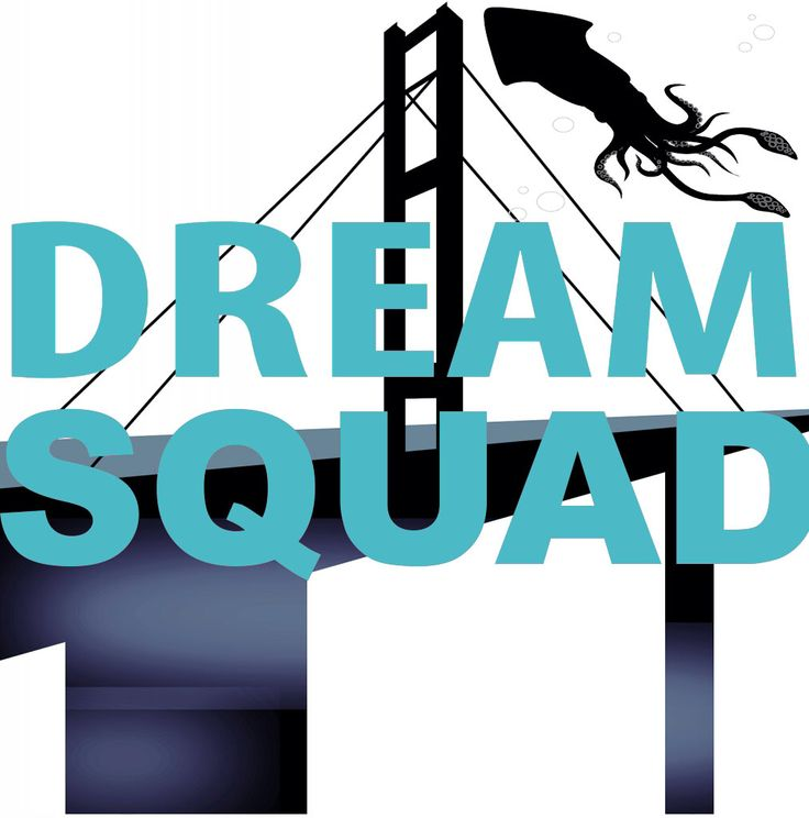 Dream Squad, our podcast. Find us on SoundCloud!