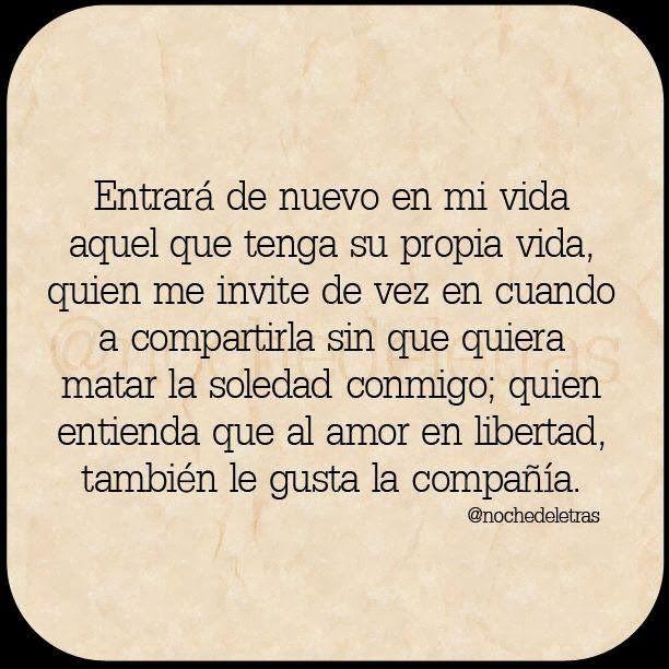 Al Amor En Libertad Tambien Le Gusta La Compania Que Trizte