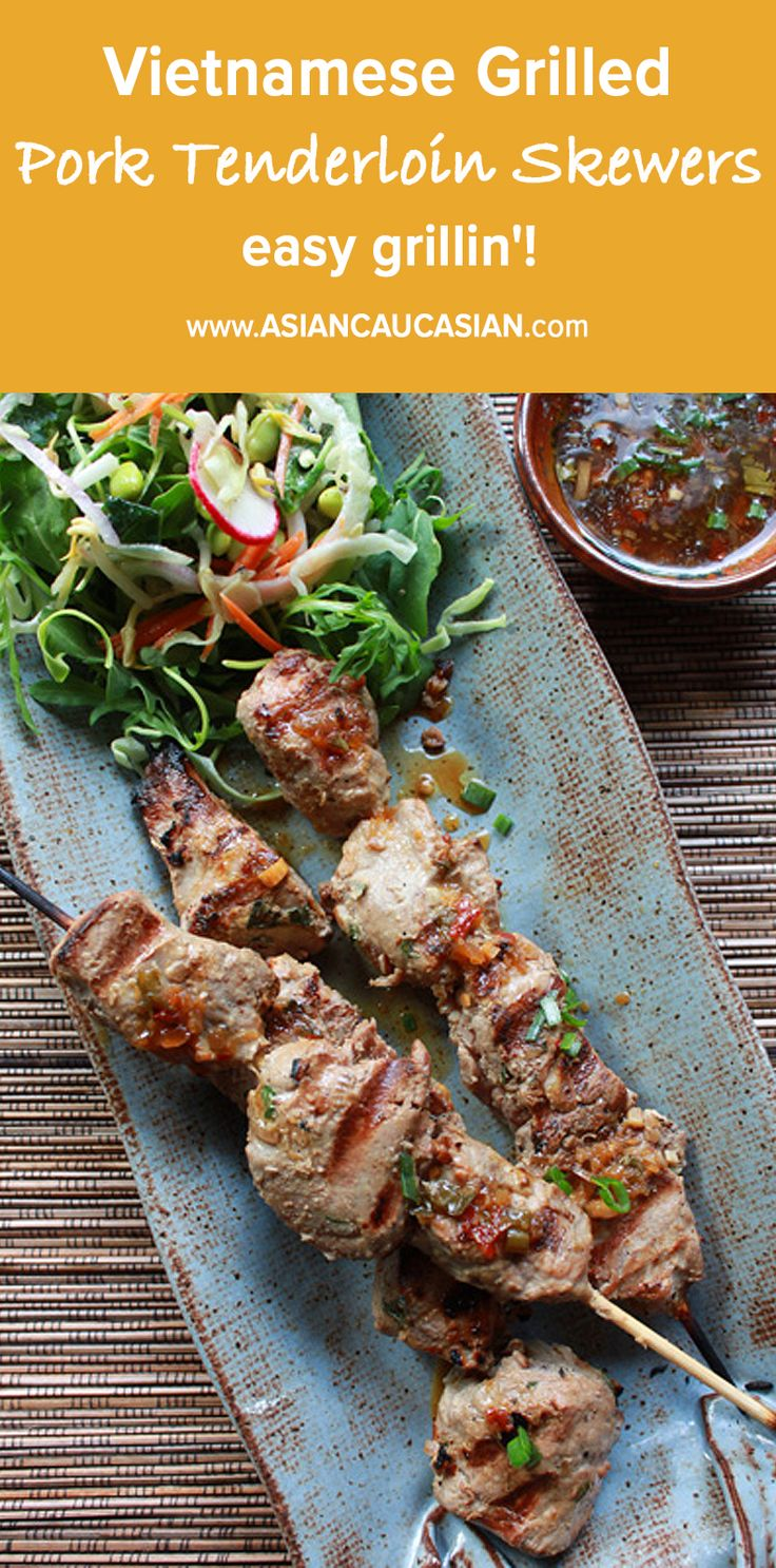 Vietnamese Grilled Pork Tenderloin Skewers
