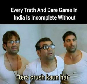The Best Truth Or Dare Question In India In 2020 Latest Funny Jokes Funny Friend Memes Really Funny Memes