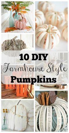 10 DIY Farmhouse Style Pumpkin Ideas