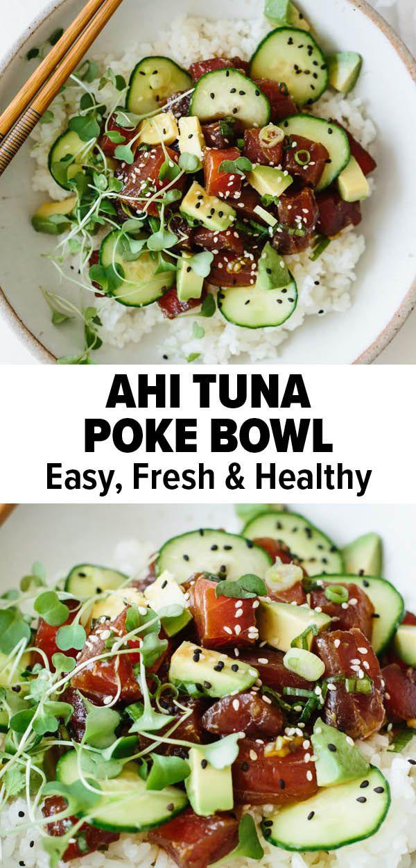 Ahi Tuna Poke Bowl Easy Healthy In 2020 Healthy Bowls Recipes Tuna Poke Bowl Healthy Organic Dinner