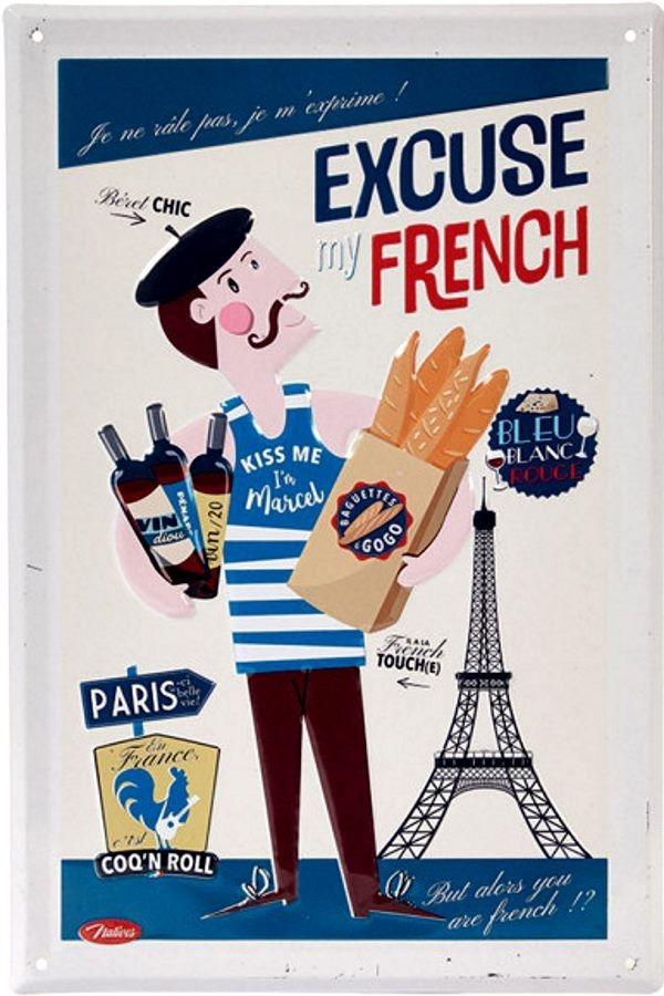 La Plaque Publicitaire Excuse My French Kiss Me