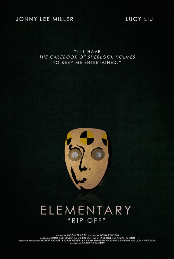 """Rip Off"" - Elementary Season 3 Posters"