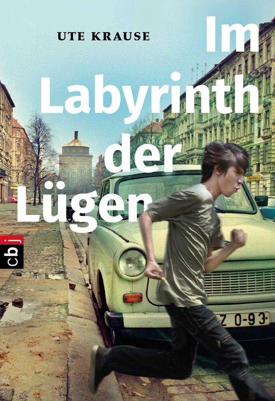 Im Labyrinth der Lügen, Ute Krause, cbj, Book Cover Design: http://www.susekopp.de