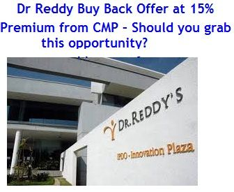 Dr. Reddy's buy back offer would open on 18th April, 2016. Dr Reddy laboratories planning for Rs 1,569 Crores buy back offer. Should you participate in this offer?