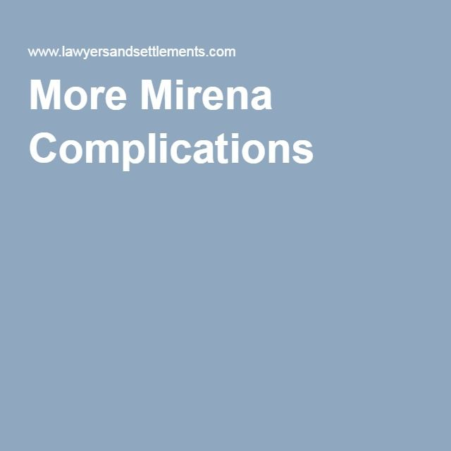 More Mirena Complications