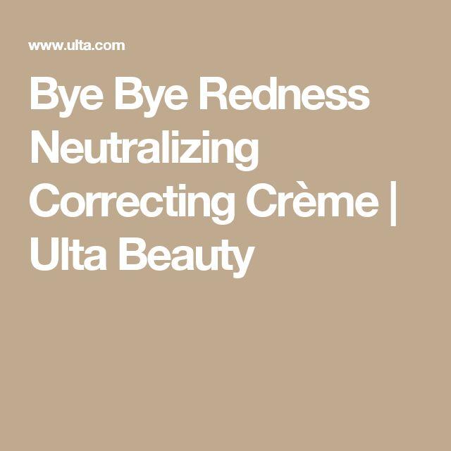Bye Bye Redness Neutralizing Correcting Crème | Ulta Beauty