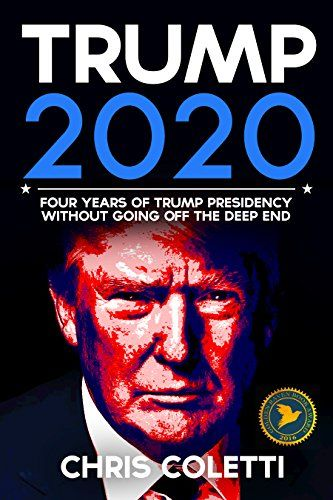 Trump: 2020 without Going Off the Deep End (Trump vs Clinton Book 1) http://www.safetygearhq.com/product/books/trump-2020-without-going-off-the-deep-end-trump-vs-clinton-book-1/