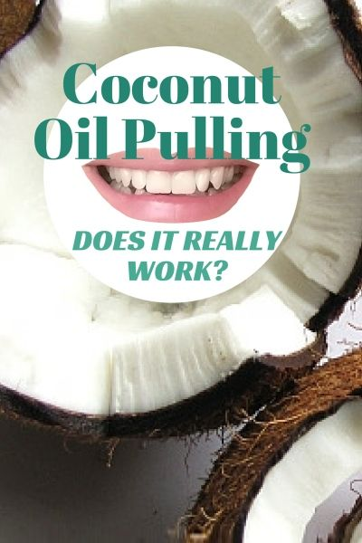 Coconut Oil Pulilng Does It Work