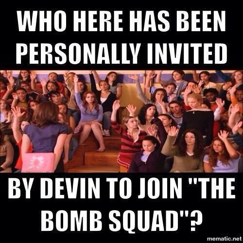 Big Brother 16. Who here has been personally invited by Devin to join the Bomb Squad?