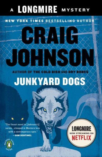 Junkyard Dogs (Walt Longmire Series #6)