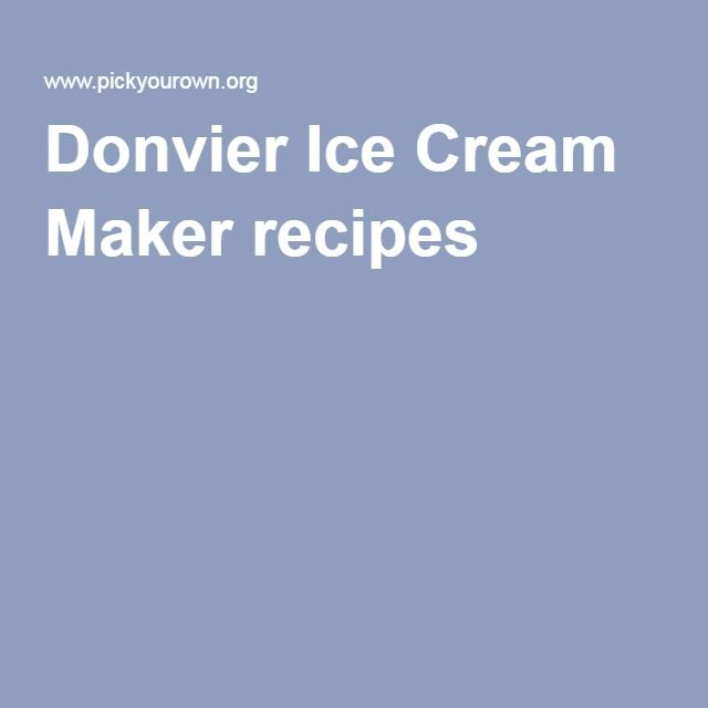 Donvier Ice Cream Maker recipes