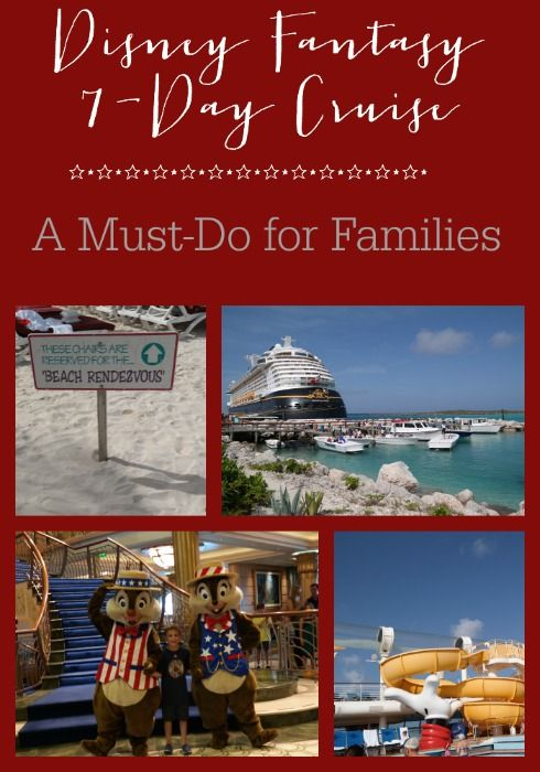 Why the Disney Fantasy 7-Day cruise is a must-do for families.