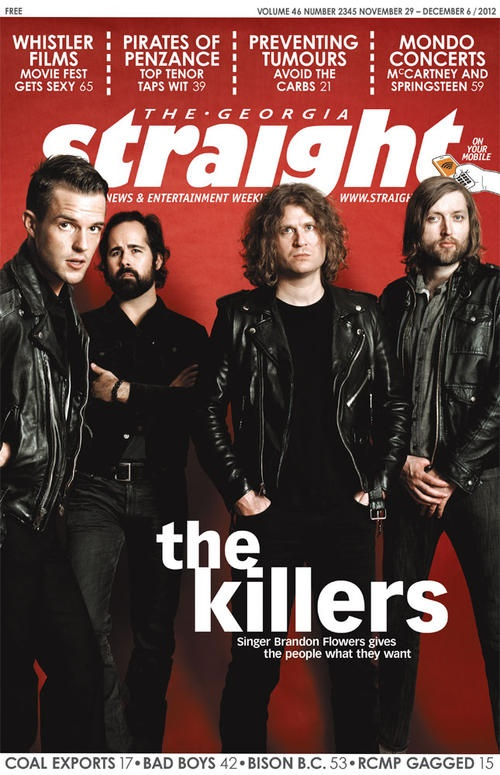 This week's Georgia Straight cover story is Brandon Flowers and the Killers.  http://www.straight.com/article-844121/vancouver/killers-are-staying-alive