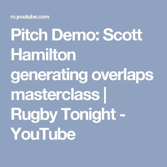 Pitch Demo: Scott Hamilton generating overlaps masterclass | Rugby Tonight - YouTube