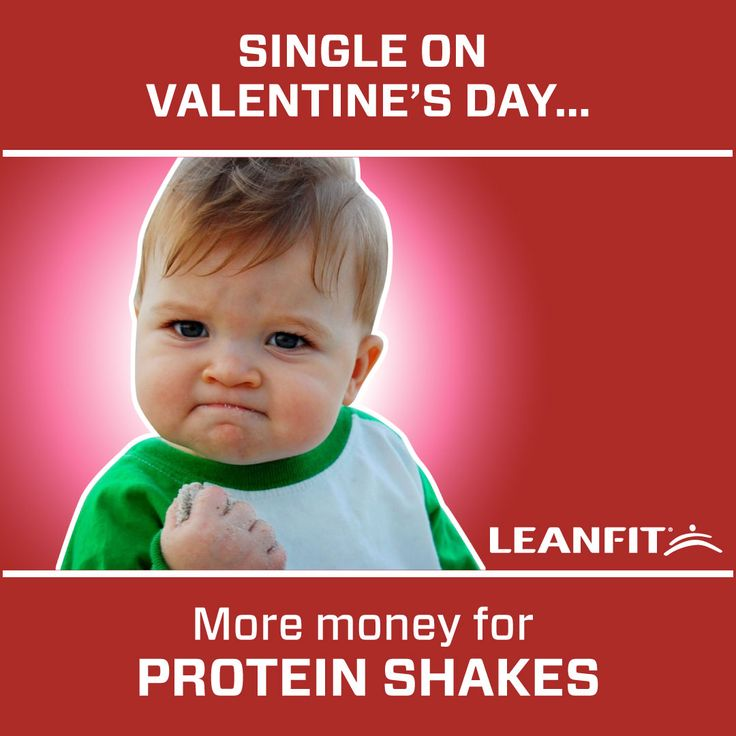 The upside of being single on Valentine's Day- More money for protein shakes.  ------ Click for more Valentines Cards for the Fitness enthusiasts in your life.