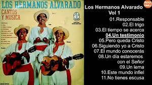 Musica de los Hermanos Alvarado. Musica Cristiana del Recuerdo