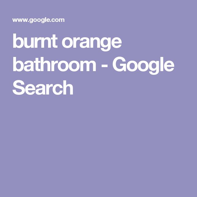burnt orange bathroom - Google Search