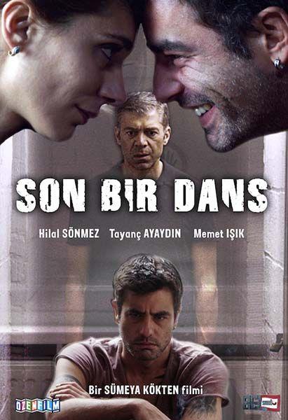 Son Bir Dans - 22 Mayıs 2015 Cuma | Vizyon Filmi Hilal Sönmez, Tayanç Ayaydın, Memet Işık #SonBirDans #Sinema #Movie #film http://www.renklihaberler.com/sinema-845-Son-Bir-Dans