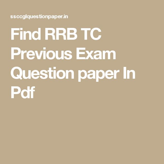 Find RRB TC Previous Exam Question paper In Pdf