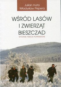 Wśród lasów i zwierząt Bieszczad - Pepera,Huta [11/25]