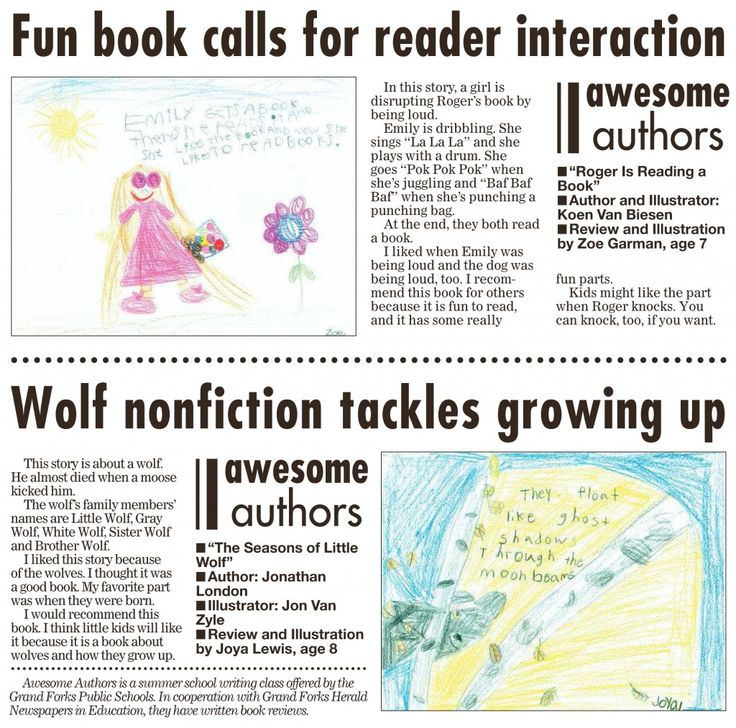 Week 7 Awesome Authors' book reviews and illustrations are from Zoe Garman, age 7 and Joya Lewis, age 8. These appeared in the Grand Forks Herald on Sunday, October 11, 2015.