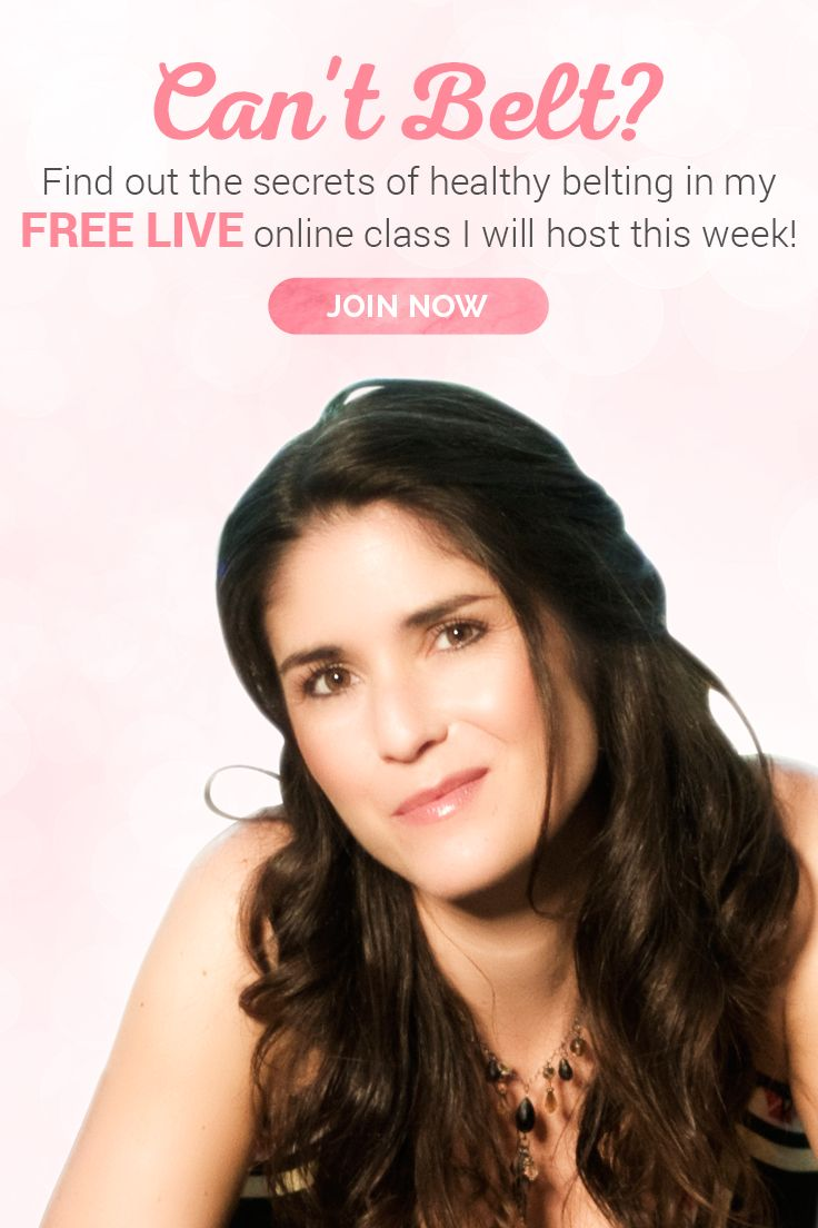 Everything you need to know about healthy belting: Join my FREE live online class this Friday, June 23 at 6 PM Central European Time (Noon EST) and be part of the discussion. There will be an opportunity to ask questions at the end of class, so I can help you individually.  Sign up today!
