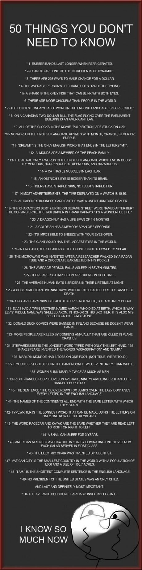 50 things you don't need to know. fascinating.