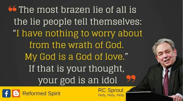 christian quotes | R.C. Sproul quotes | God | wrath | love