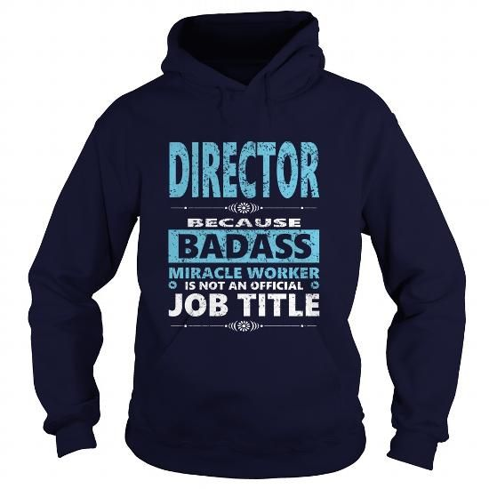 Awesome Tee Director JOBS 2 TSHIRT GUYS LADIE YOUTH TEE HOODIES SWEAT SHIRT VNECK UNISEX Tees