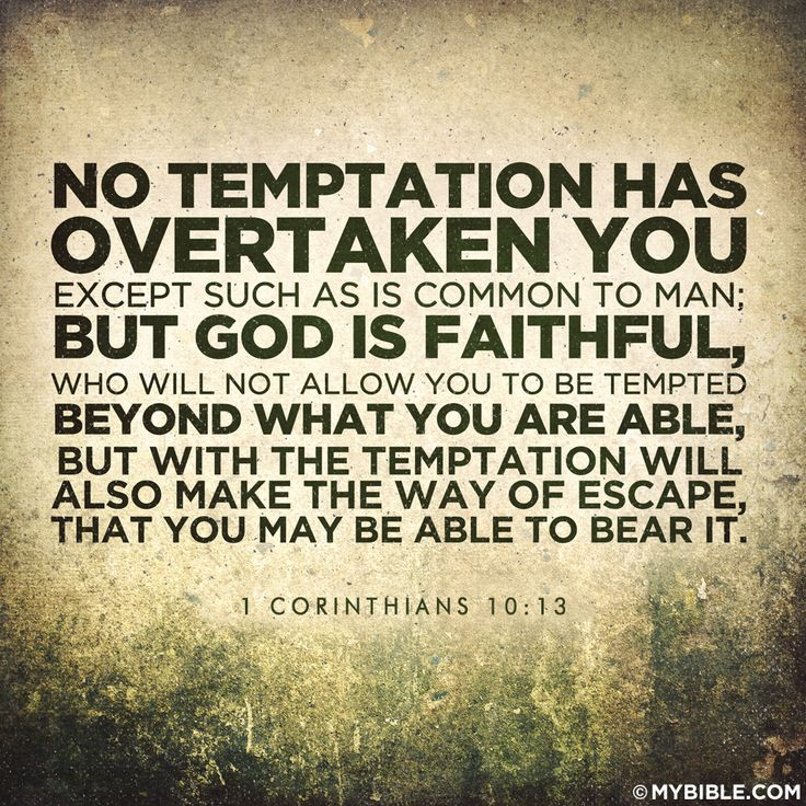 No temptation has overtaken you except such as is common