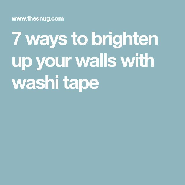 7 ways to brighten up your walls with washi tape