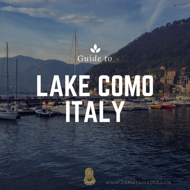 Guide to Lake Como | L'Americanina | travel, Italy, italian, Bella vita, travel guide, Europe, lake Como, Como, lago di Como. #travel #italy