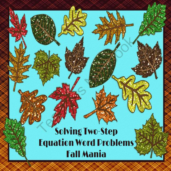 Solving Two Step Equation Word Problems Fall Mania