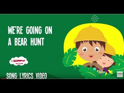We're Going on a Bear Hunt Children's Song Lyrics | Nursery Rhymes | Best Kids Songs - YouTube