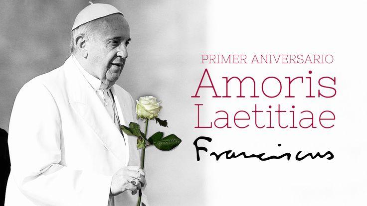 Citas de la Amoris Laetitia en el primer aniversario, para reflexionar y reaccionar ante el reto alegre de la virtud más importante.