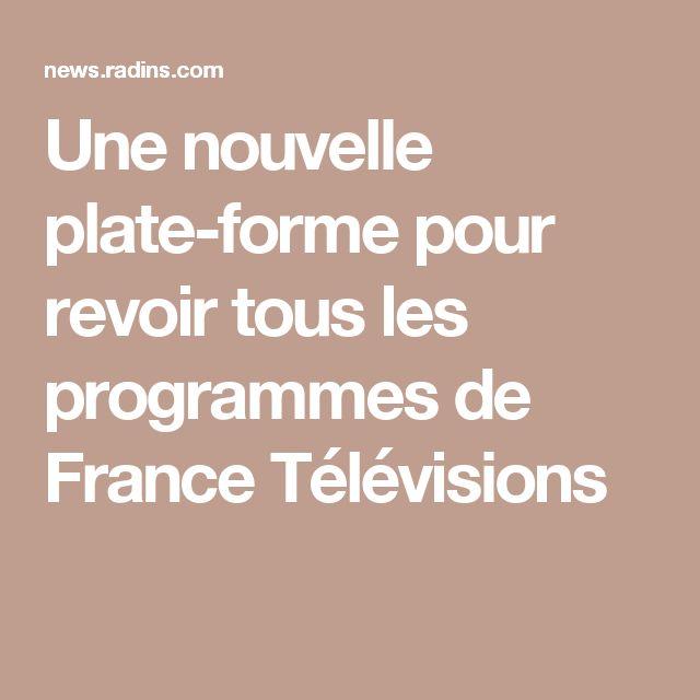 Une nouvelle plate-forme pour revoir tous les programmes de France Télévisions