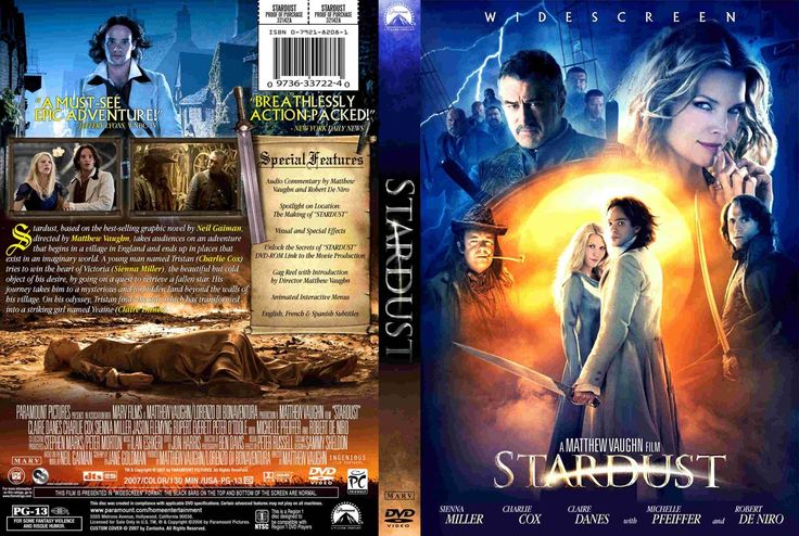 Stardust (2007) Starring: Charlie Cox as Tristan Thorn. Claire Danes as Yvaine, the star sought by Tristan, the witches, and the princes of Stormhold. Michelle Pfeiffer as Lamia, the oldest of the three witch-queens. Robert De Niro as Captain Shakespeare of the Caspartine, a famous pirate. Mark Strong as Prince Septimus, the youngest of the seven Stormhold princes. And Ricky Gervais as Ferdy the Fence. (click thru for high res)