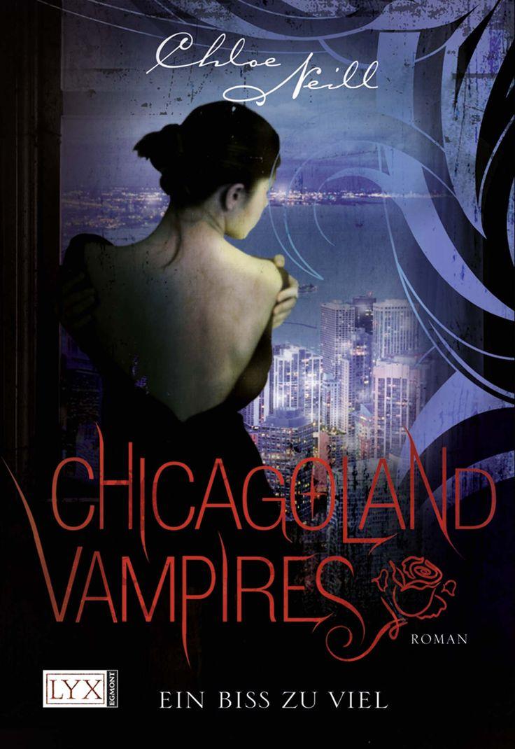 Chloe Neill - Chicagoland Vampires - Ein Biss zu viel (Band 05)