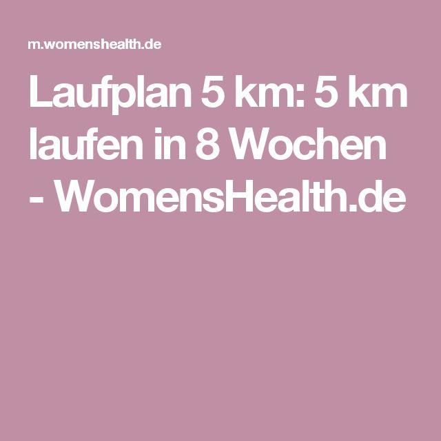 Laufplan 5 km: 5 km laufen in 8 Wochen - WomensHealth.de