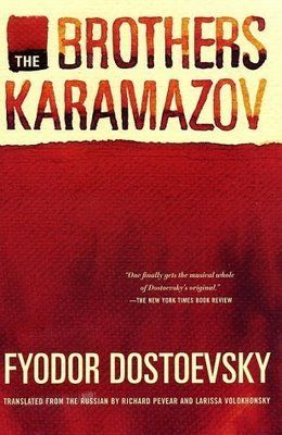 The Brothers Karamazov by Fyodor Dostoevsky http://www.goodreads.com/book/show/4934.The_Brothers_Karamazov