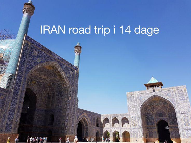 Rejseforslag - Iran road trip i 14 dage inklusiv rejsebudget