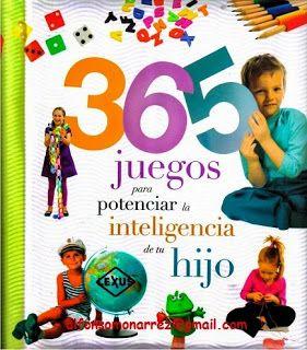 LIBROS: 365 JUEGOS PARA POTENCIAR LA INTELIGENCIA NIÑOS