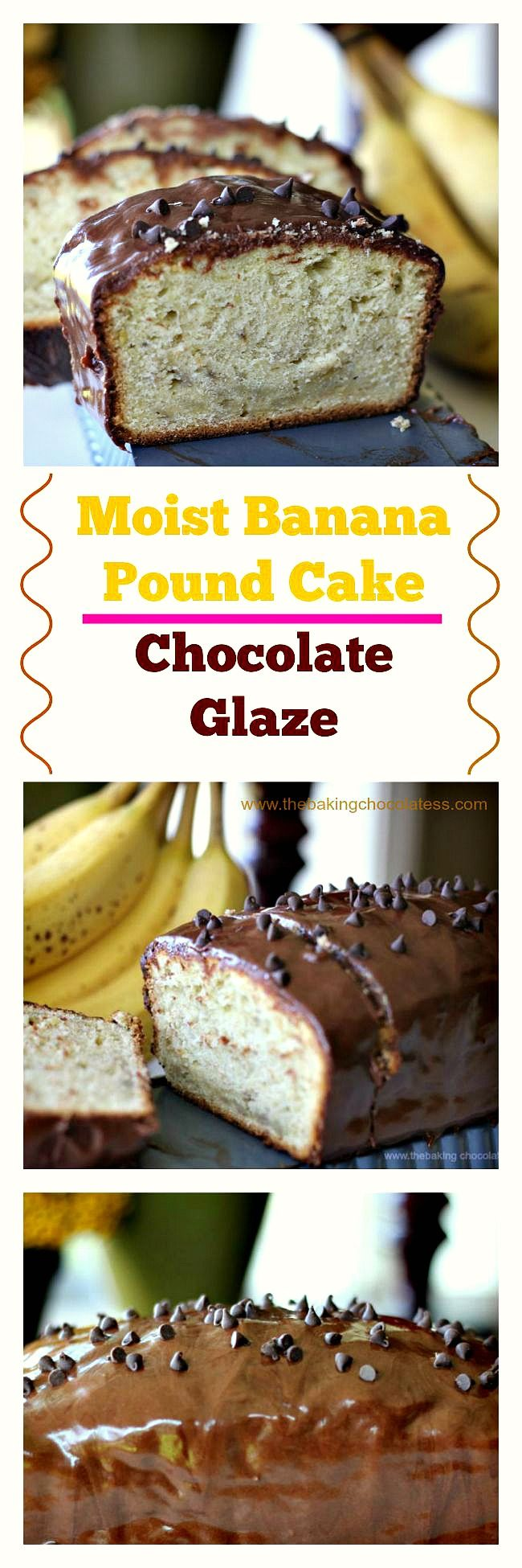 Moistest Banana Pound Cake w/Chocolate Glaze via @https://www.pinterest.com/BaknChocolaTess/