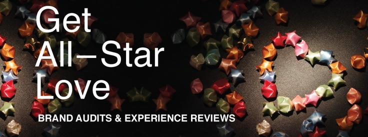 experience reviews + brand audits