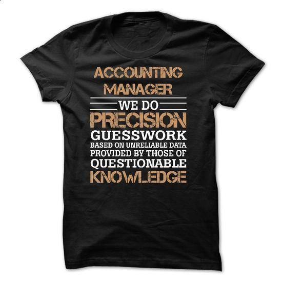 ACCOUNTING MANAGER AWESOME SHIRT 2015 - #cute hoodies #denim shirts. I WANT THIS => https://www.sunfrog.com/No-Category/ACCOUNTING-MANAGER-AWESOME-SHIRT-2015.html?60505